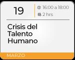 Crisis del Talento Humano